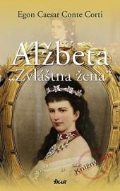 Alžbeta - Zvláštna žena obálka knihy
