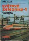 Světové železnice 1 - Evropa