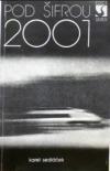 Pod šifrou 2001