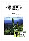 Makroskopický a mikroskopický atlas drog