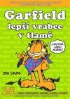 Garfield - lepší vrabec v tlamě