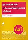 Jak správně psát velká počáteční písmena v češtině