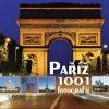Paříž: 1001 fotografií