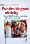 Fundraisingové aktivity - Jak získat finanční prostředky od místní komunity