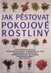 Jak pěstovat pokojové rostliny obálka knihy