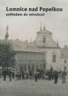 Lomnice nad Popelkou pohledem do minulosti