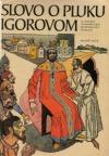 Slovo o pluku Igorovom a ďalšie staroruské historické povesti
