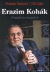 Erazim Kohák: Poutník po hvězdách