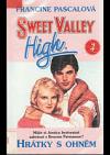 Sweet Valley High: Hrátky s ohněm