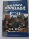 Sbírka příkladů k učebnici Účetnictví 2007 - 1. díl