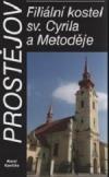 Prostějov - Filiální kostel sv. Cyrila a Metoděje