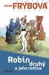 Robin druhý a jeho rodina