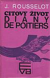 Citový život Diany de Poitiers