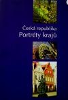 Česká republika: Portréty krajů