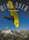 Wing Over: Svět paraglidingu