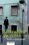 Literatura ve světě - svět v literatuře 2006-2007