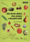 Atlas chorob a škůdců ovoce,zeleniny a okrasných rostlin