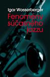 Fenomény súčasného jazzu