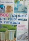 500 nápadů pro dům a zahradu