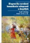 Diagnostika narušené komunikační schopnosti u dospělých obálka knihy