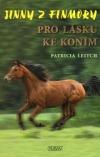 Pro lásku ke koním