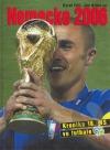 Německo 2006 - Kronika 18. MS ve fotbale