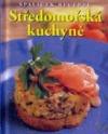 Středomořská kuchyně - Špalíček receptů