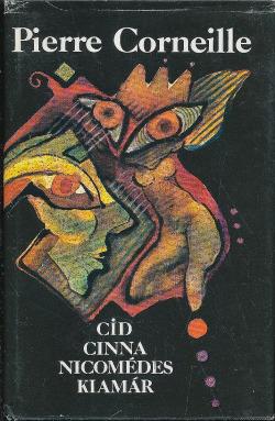 Cid / Cinna / Nicomédes / Klamár obálka knihy