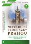 Netradiční procházky Prahou II obálka knihy
