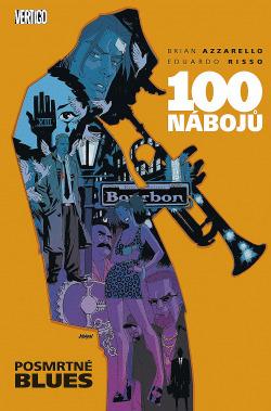 100 nábojů: Posmrtné blues