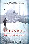 Istanbul - Křižovatka cest