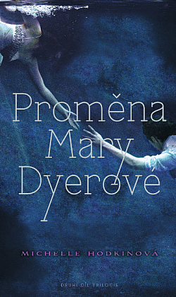 Proměna Mary Dyerové obálka knihy