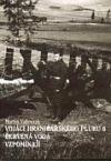 Vojáci hraničářského pluku 6 Červená voda vzpomínají