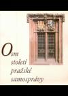 Osm století pražské samosprávy