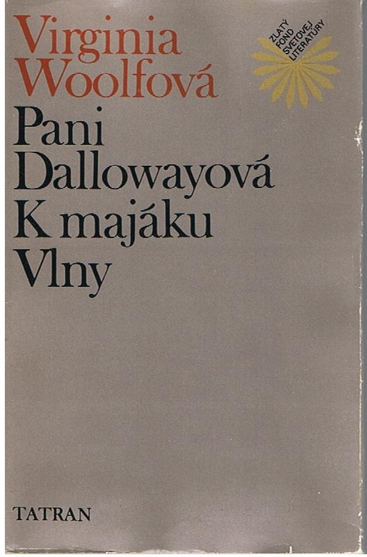 Kniha Paní Dallowayová (Virginia Woolf)