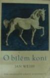 O bílém koni