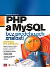 PHP a MySQL bez předchozích znalostí