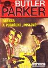 """Parker a podaření """"poslové"""""""