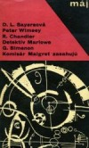 Lord Peter Wimsey, Detektív Marlowe a Komisár Maigret zasahujú