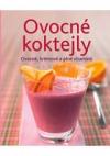 Ovocné koktejly - Ovocné, krémové a plné vitamínů