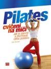 Pilates - cvičení na míči