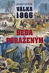 Válka 1866: Běda poraženým!