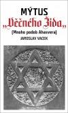 Mýtus Věčného Žida