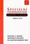 Speciální fyzioterapeutické koncepty a metody