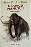 Děti země 3. - U lovců mamutů 1.