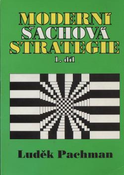Moderní šachová strategie, 1. díl