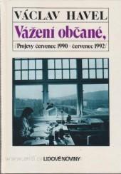 Vážení občané, ... (projevy čevenec 1990 - červenec 1992)