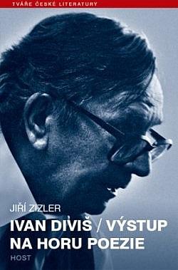 Ivan Diviš / Výstup na horu poezie obálka knihy