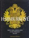 Habsburkové, historie jednoho evropského rodu
