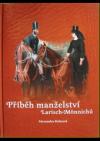 Příběh manželství Larisch-Mönnichů